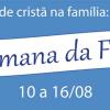 Semana da Família na Matriz São Silvestre