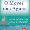 """Grupo de Oração realiza """"O Mover das Águas"""""""